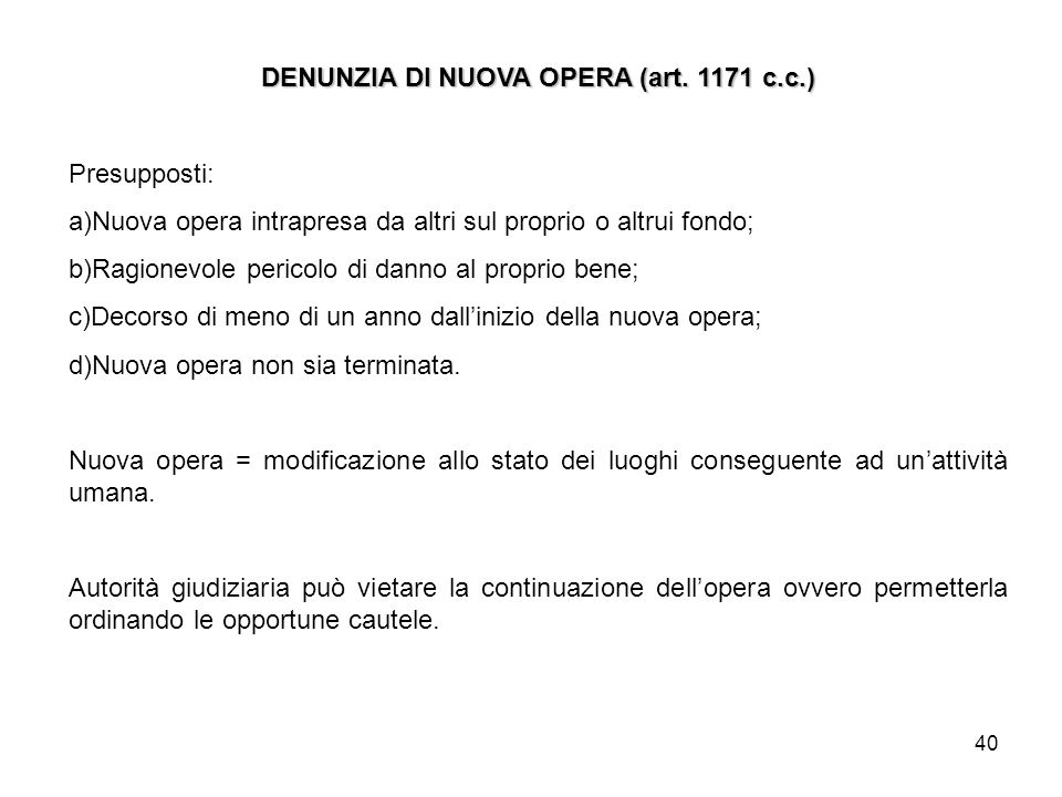 DENUNZIA DI NUOVA OPERA (art. 1171 c.c.)