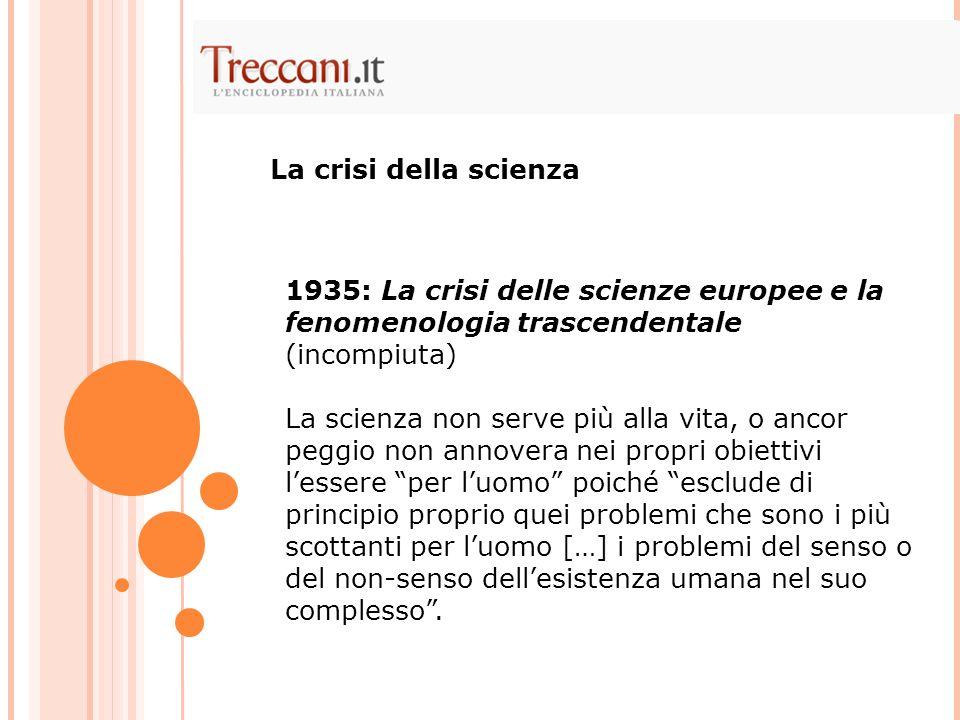 La crisi della scienza 1935: La crisi delle scienze europee e la fenomenologia trascendentale (incompiuta)