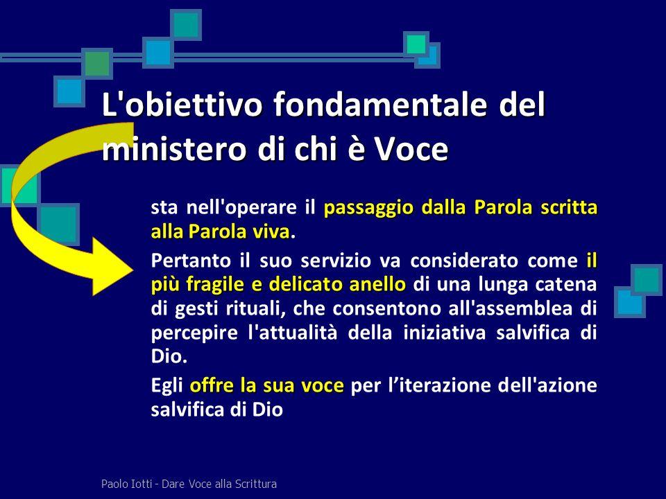 L obiettivo fondamentale del ministero di chi è Voce