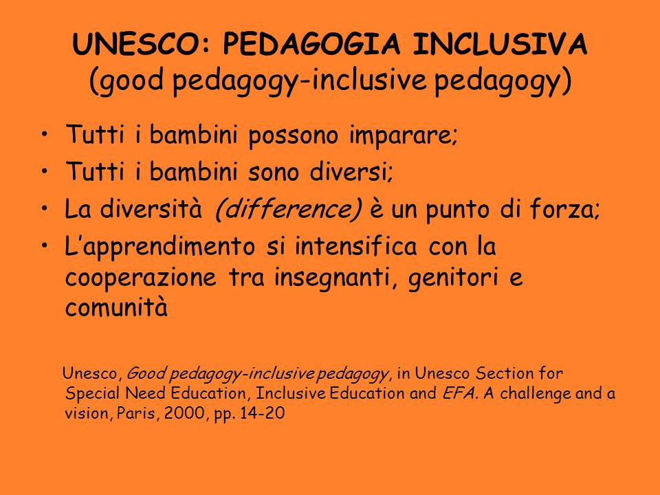 UNESCO: PEDAGOGIA INCLUSIVA (good pedagogy-inclusive pedagogy)