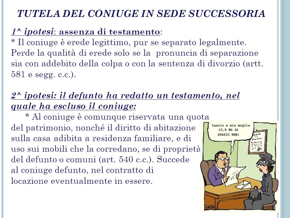 TUTELA DEL CONIUGE IN SEDE SUCCESSORIA