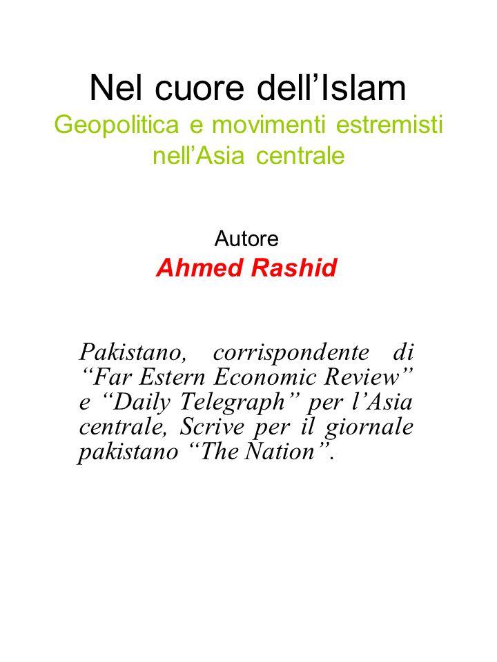 Nel cuore dell'Islam Geopolitica e movimenti estremisti nell'Asia centrale