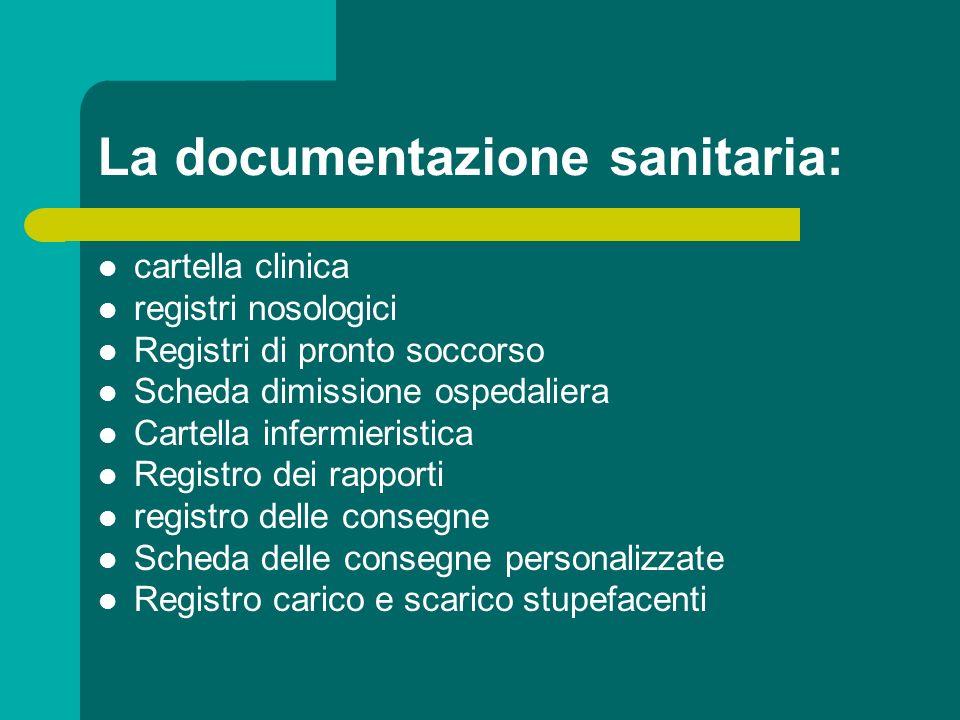 La documentazione sanitaria: