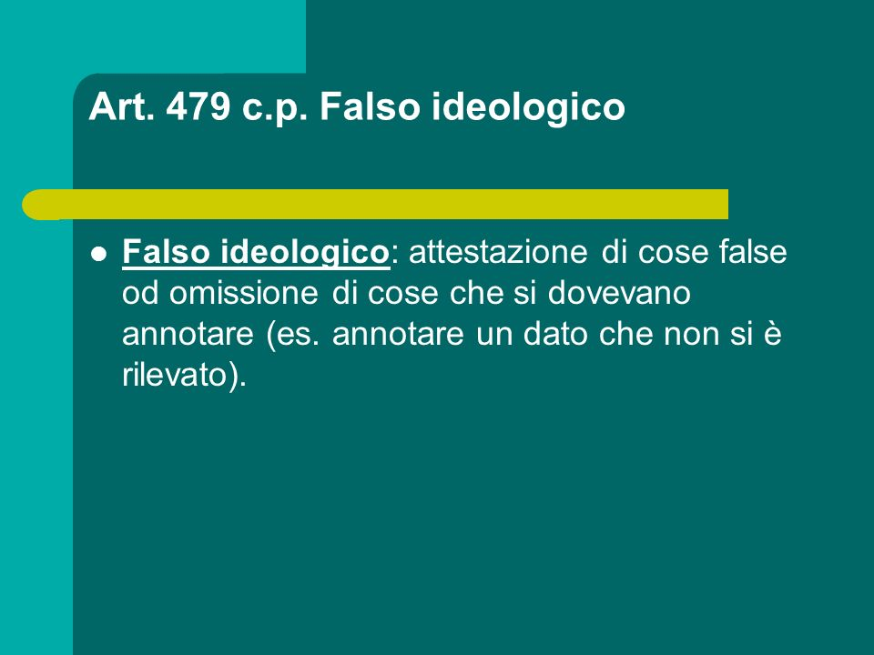 Art. 479 c.p. Falso ideologico