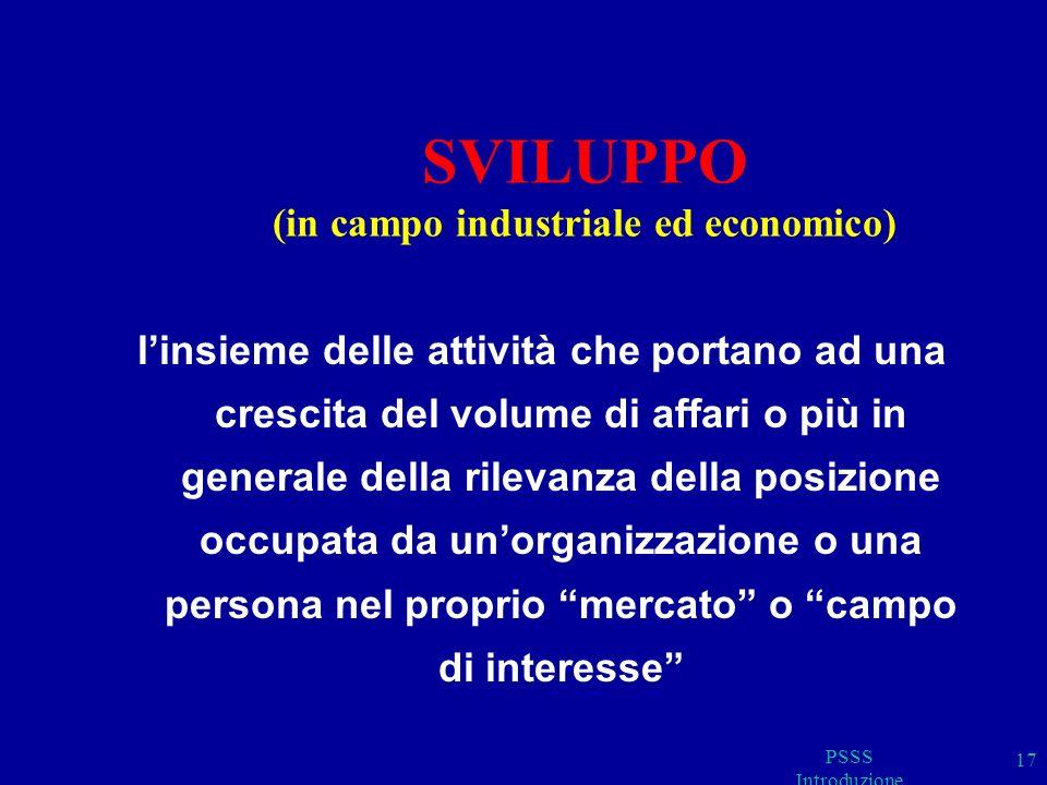 SVILUPPO (in campo industriale ed economico)