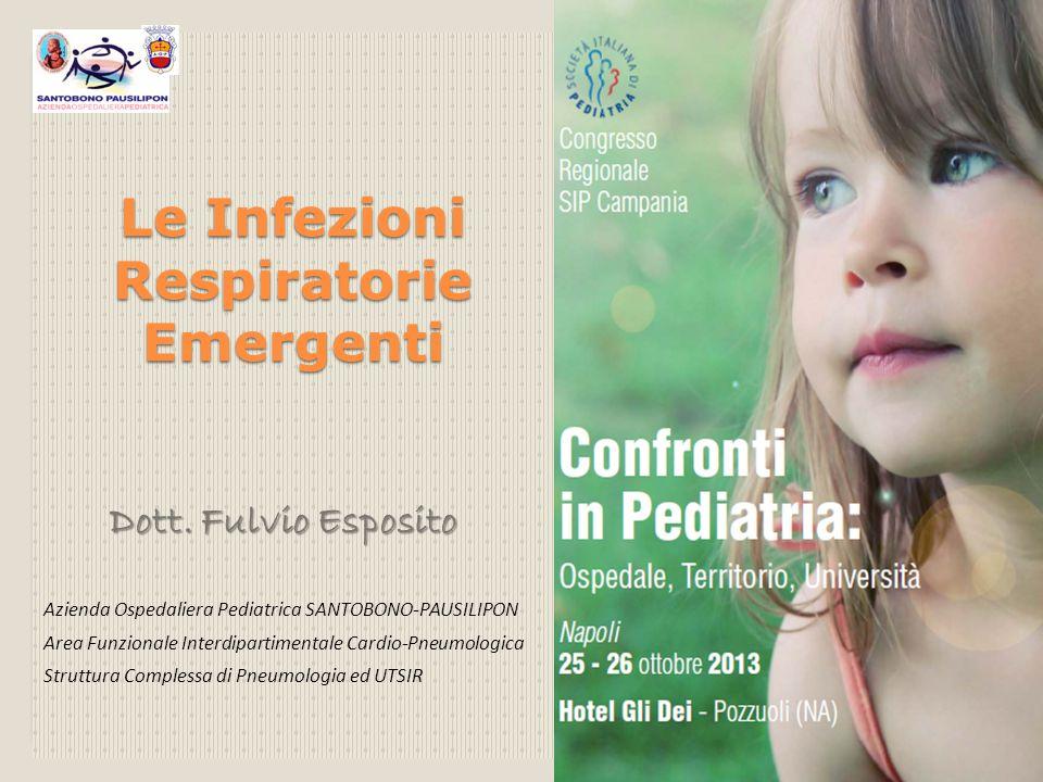 Le Infezioni Respiratorie Emergenti