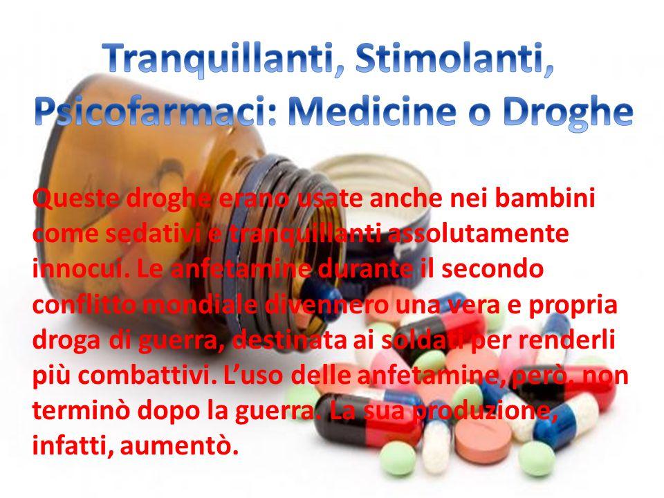 Tranquillanti, Stimolanti, Psicofarmaci: Medicine o Droghe