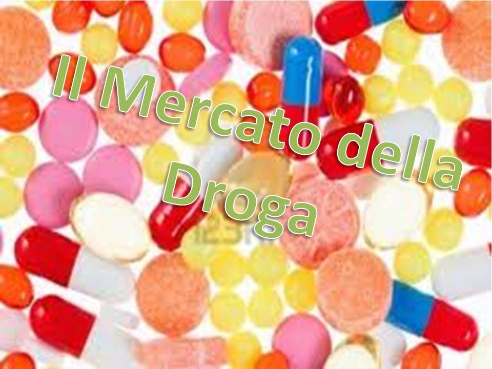 Il Mercato della Droga