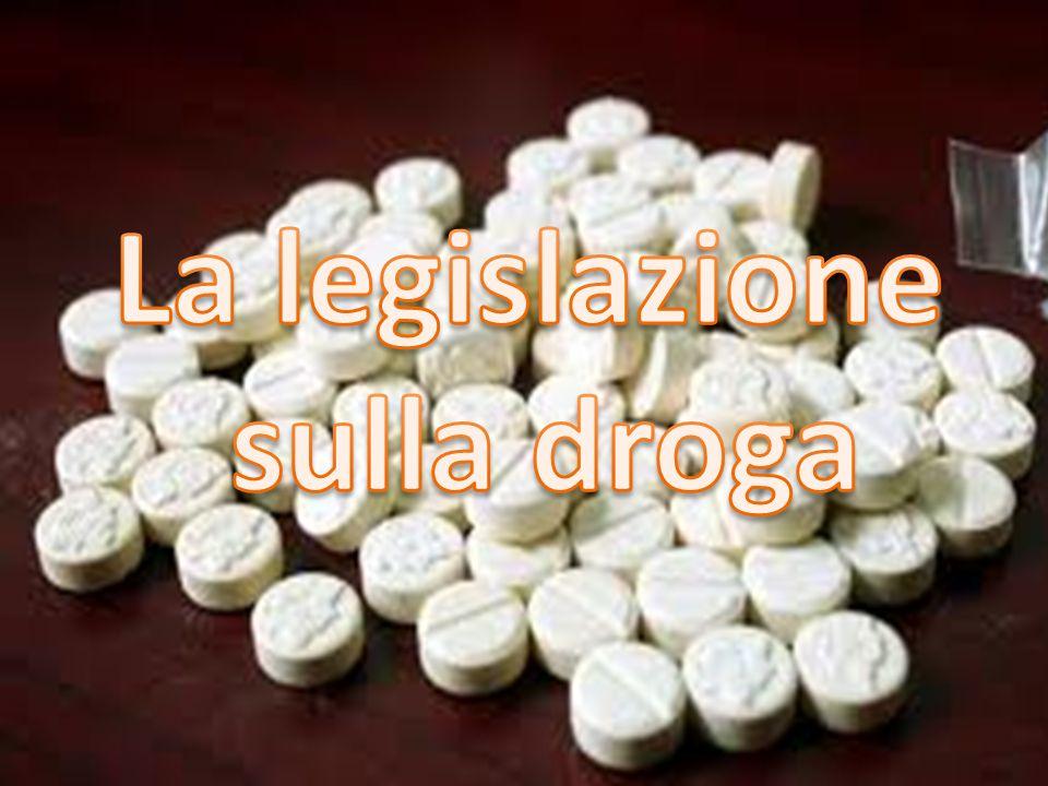 La legislazione sulla droga