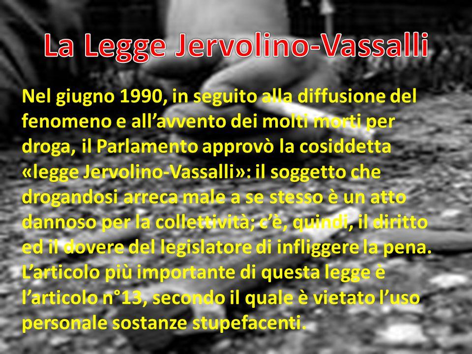 La Legge Jervolino-Vassalli