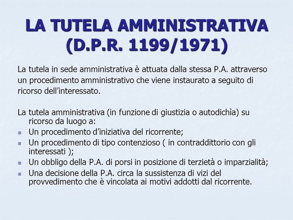 LA TUTELA AMMINISTRATIVA (D.P.R. 1199/1971)