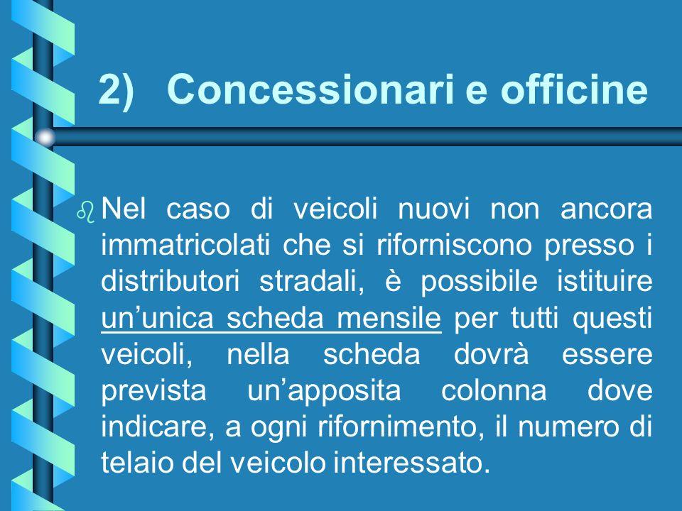 2) Concessionari e officine