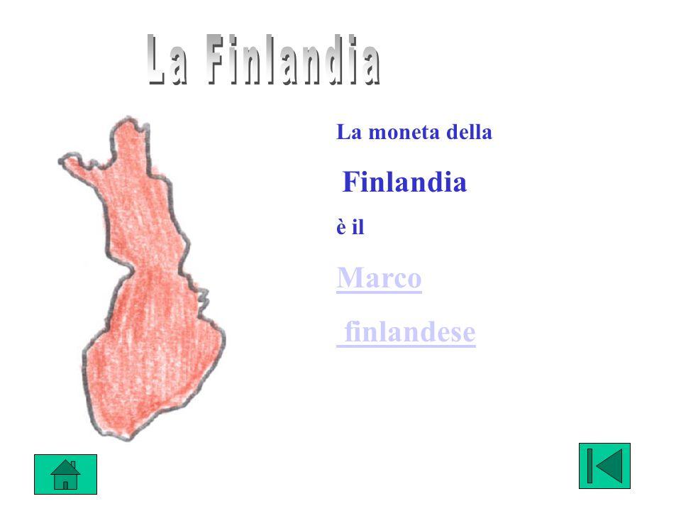 La Finlandia La moneta della Finlandia è il Marco finlandese
