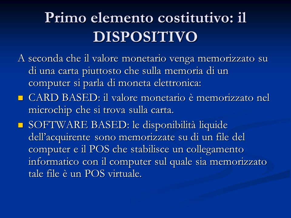 Primo elemento costitutivo: il DISPOSITIVO