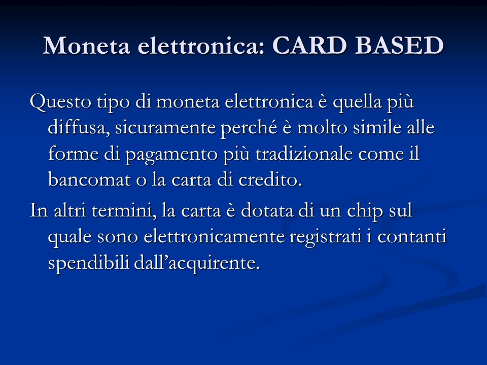 Moneta elettronica: CARD BASED