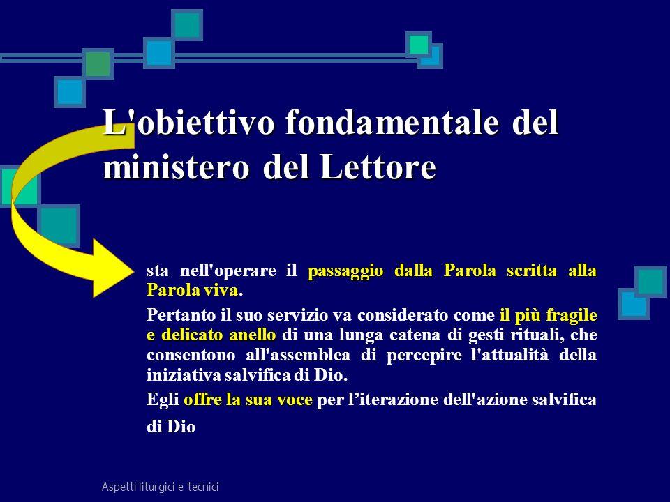 L obiettivo fondamentale del ministero del Lettore