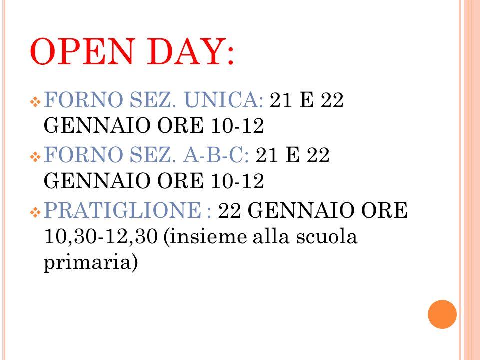 OPEN DAY: FORNO SEZ. UNICA: 21 E 22 GENNAIO ORE 10-12