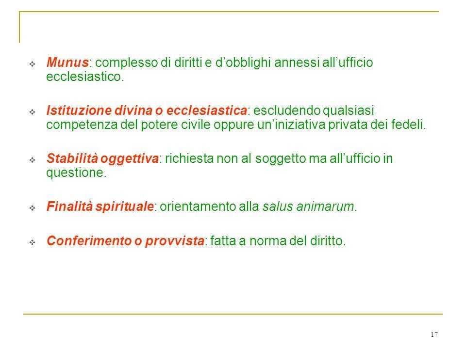 Elementi fondamentali di un ufficio ecclesiastico sono: