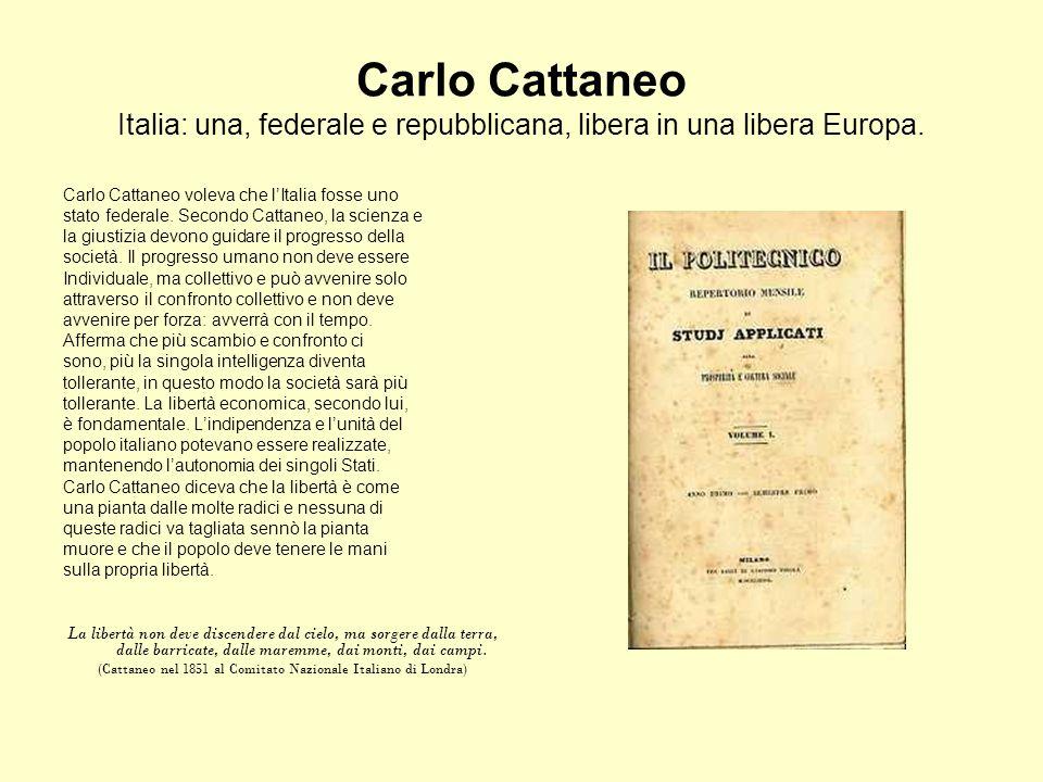 (Cattaneo nel 1851 al Comitato Nazionale Italiano di Londra)