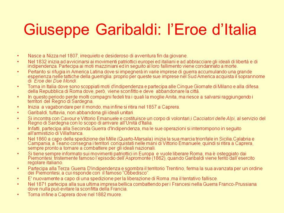 Giuseppe Garibaldi: l'Eroe d'Italia