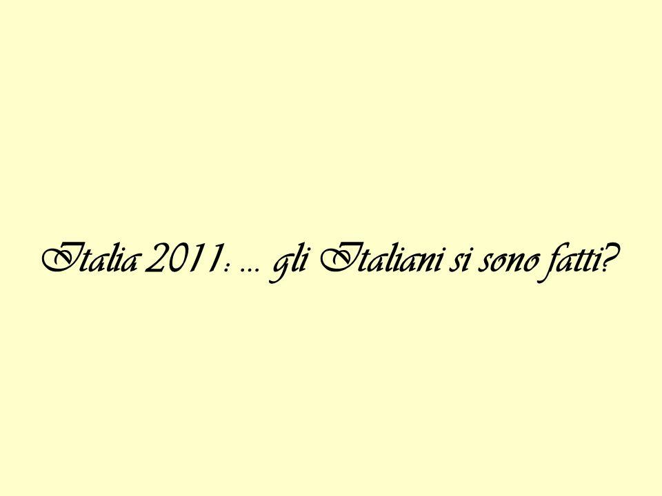 Italia 2011: … gli Italiani si sono fatti