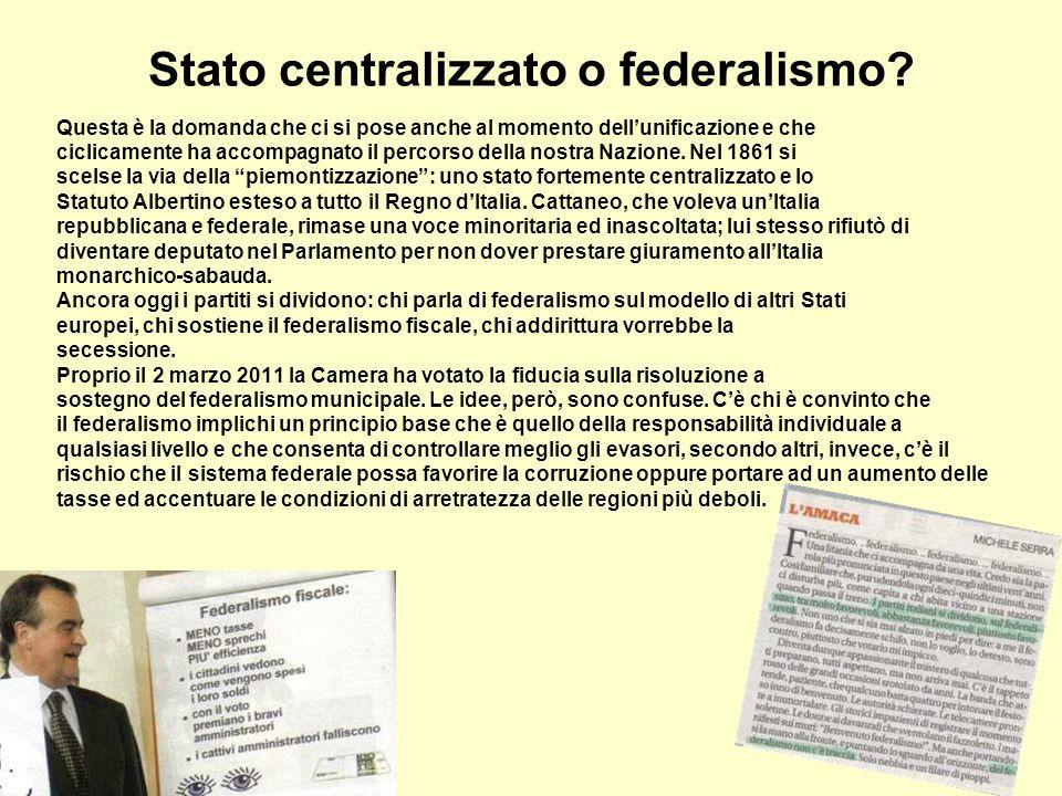 Stato centralizzato o federalismo