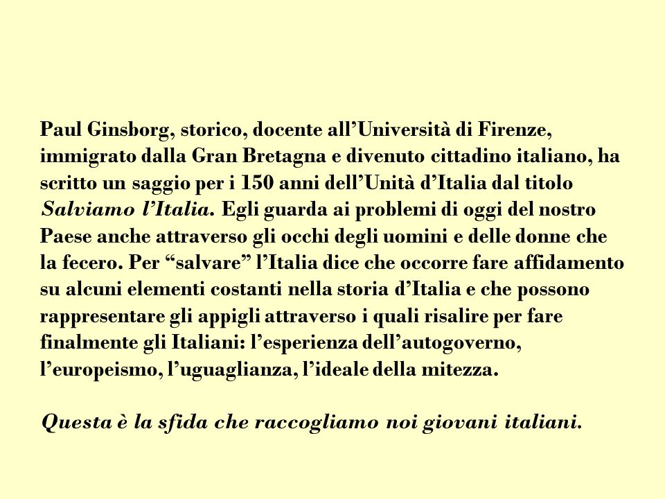 Paul Ginsborg, storico, docente all'Università di Firenze,