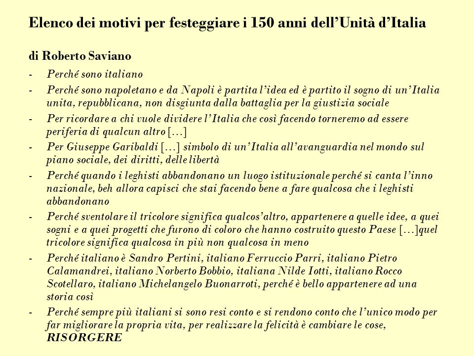 Elenco dei motivi per festeggiare i 150 anni dell'Unità d'Italia di Roberto Saviano