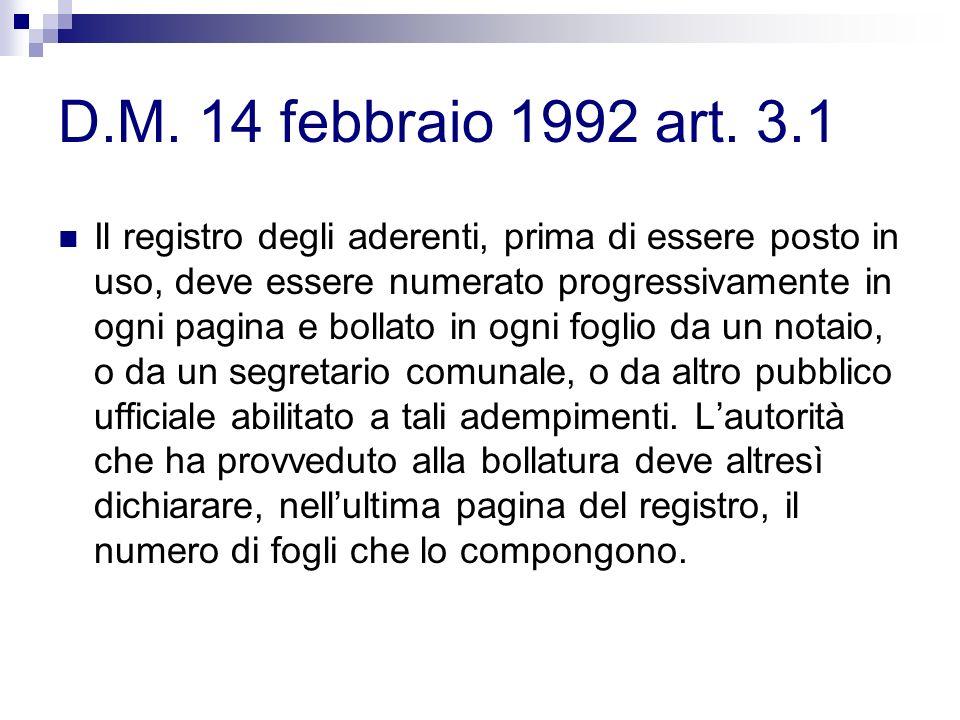 D.M. 14 febbraio 1992 art. 3.1