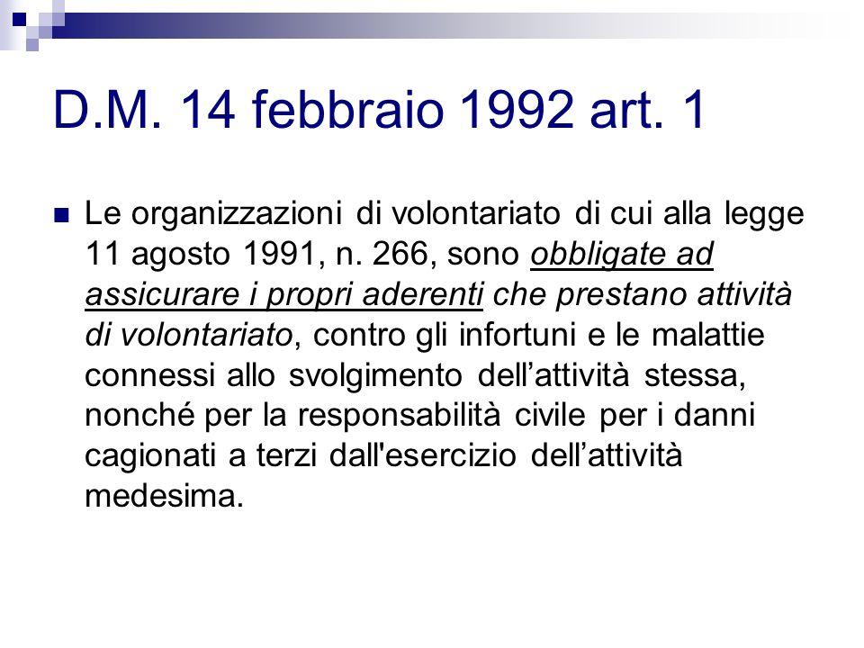 D.M. 14 febbraio 1992 art. 1