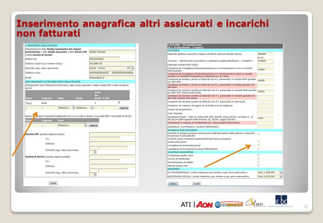 Inserimento anagrafica altri assicurati e incarichi non fatturati