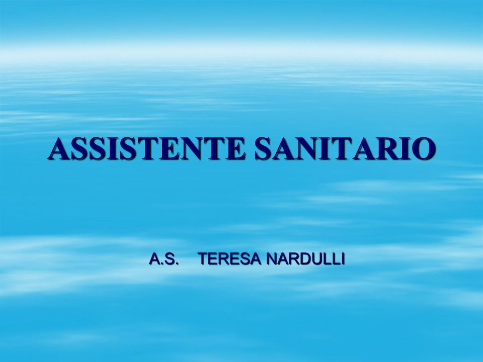 ASSISTENTE SANITARIO A.S. TERESA NARDULLI