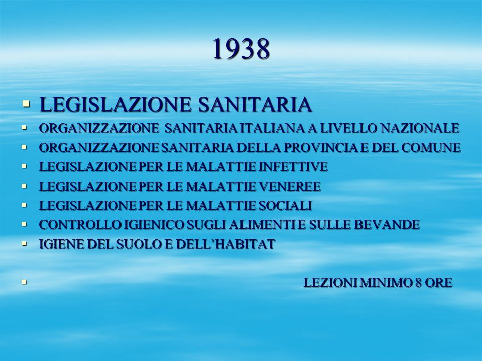 1938 LEGISLAZIONE SANITARIA