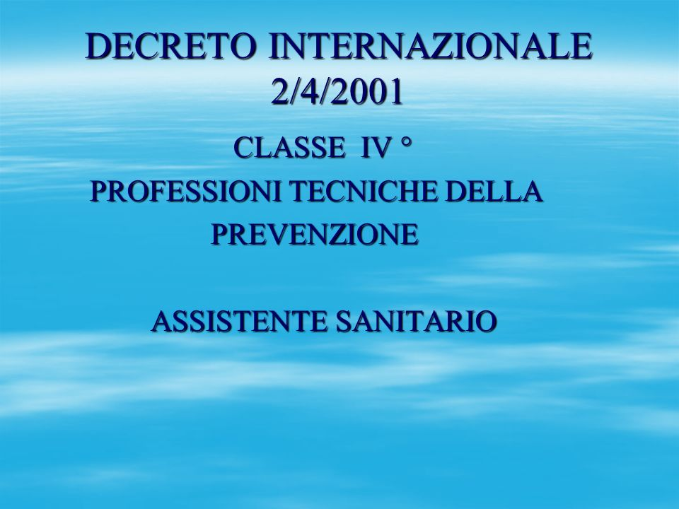DECRETO INTERNAZIONALE 2/4/2001