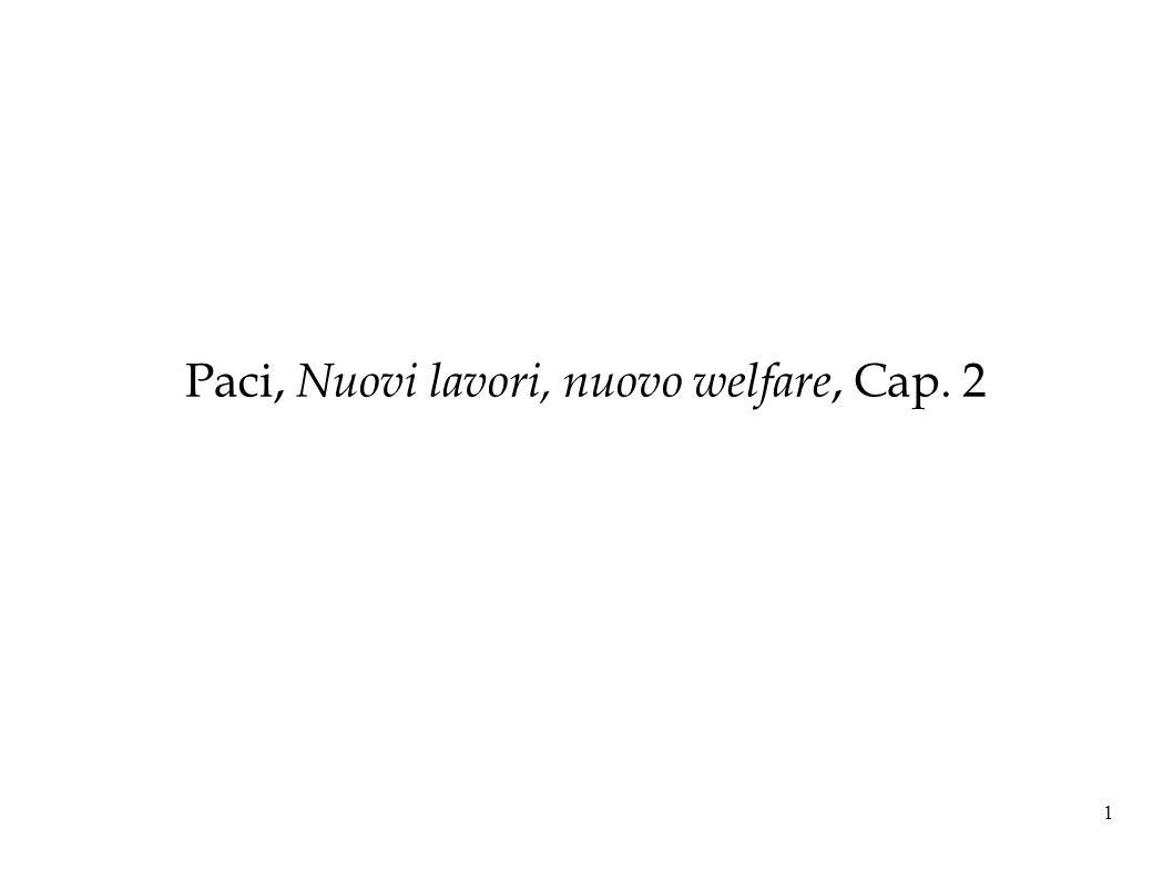 Paci, Nuovi lavori, nuovo welfare, Cap. 2
