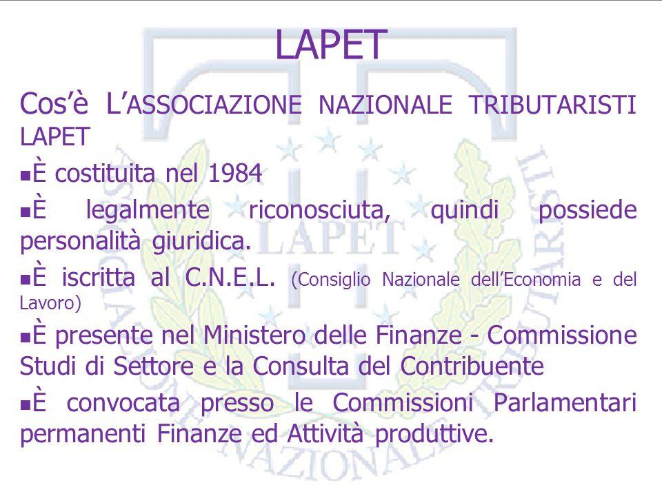 LAPET Cos'è L'ASSOCIAZIONE NAZIONALE TRIBUTARISTI LAPET