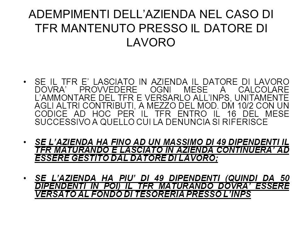 ADEMPIMENTI DELL'AZIENDA NEL CASO DI TFR MANTENUTO PRESSO IL DATORE DI LAVORO
