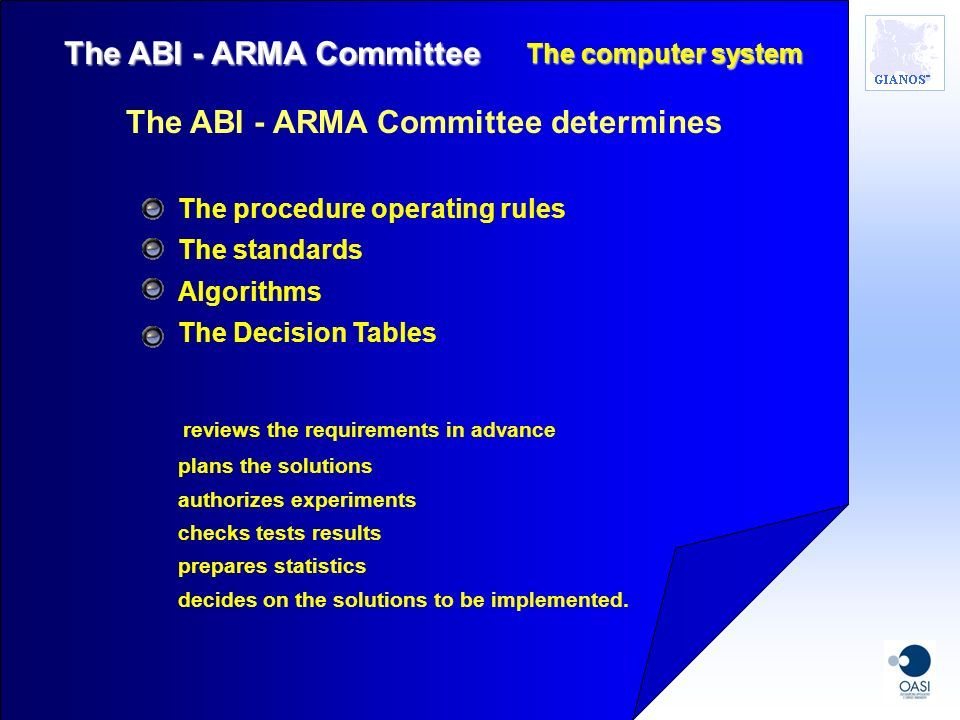 The ABI - ARMA Committee determines