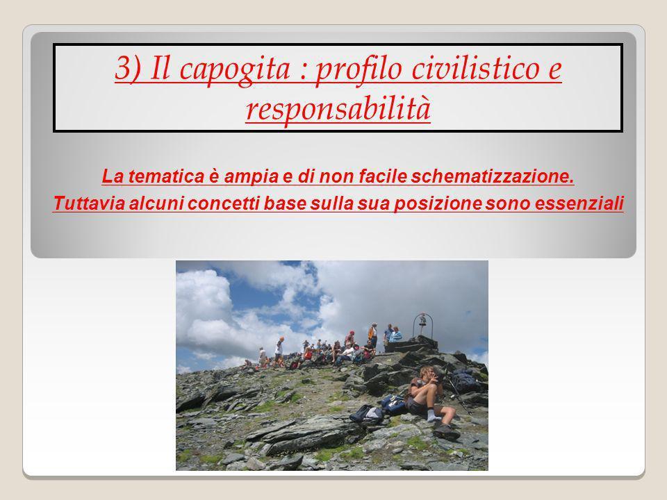3) Il capogita : profilo civilistico e responsabilità