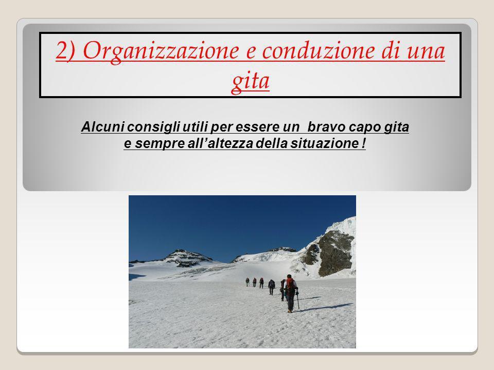 2) Organizzazione e conduzione di una gita