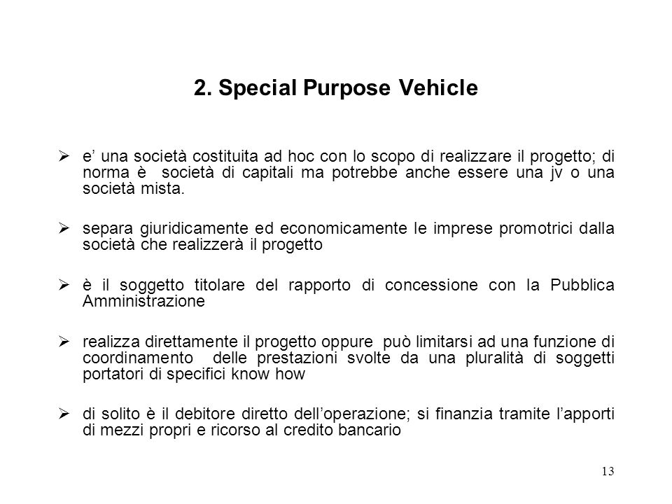 2. Special Purpose Vehicle