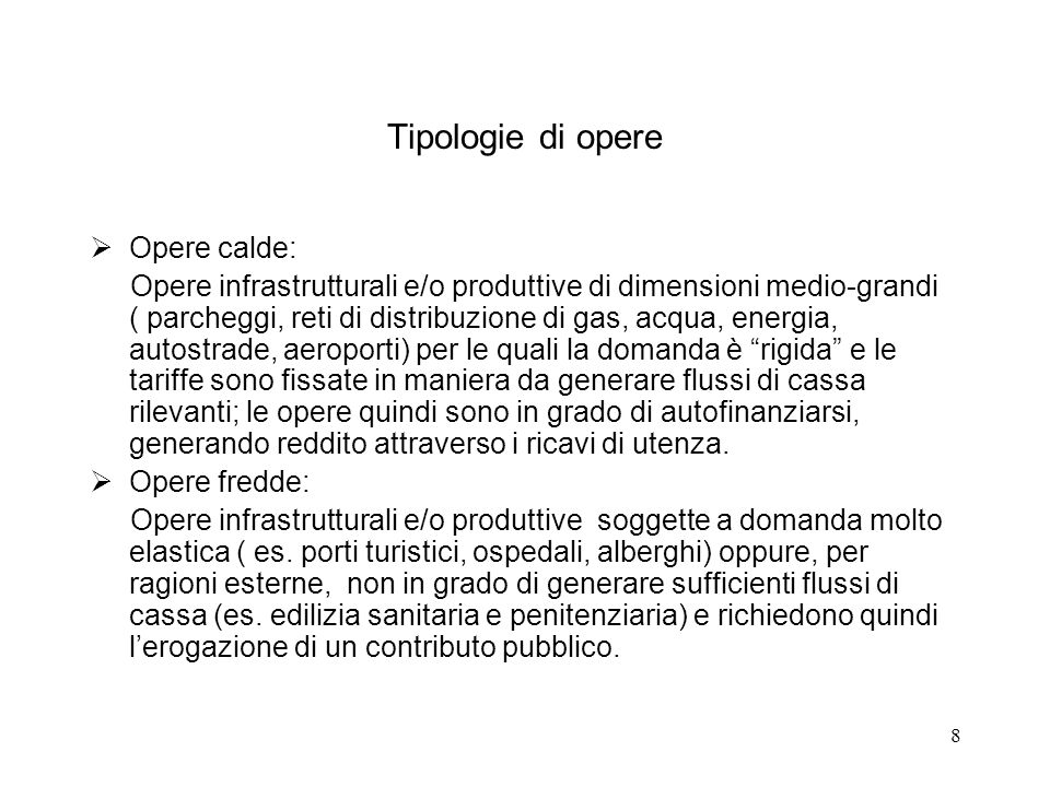 Tipologie di opere Opere calde: