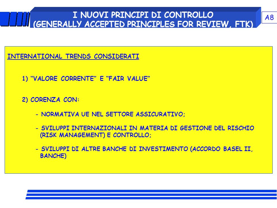 I NUOVI PRINCIPI DI CONTROLLO (GENERALLY ACCEPTED PRINCIPLES FOR REVIEW, FTK)