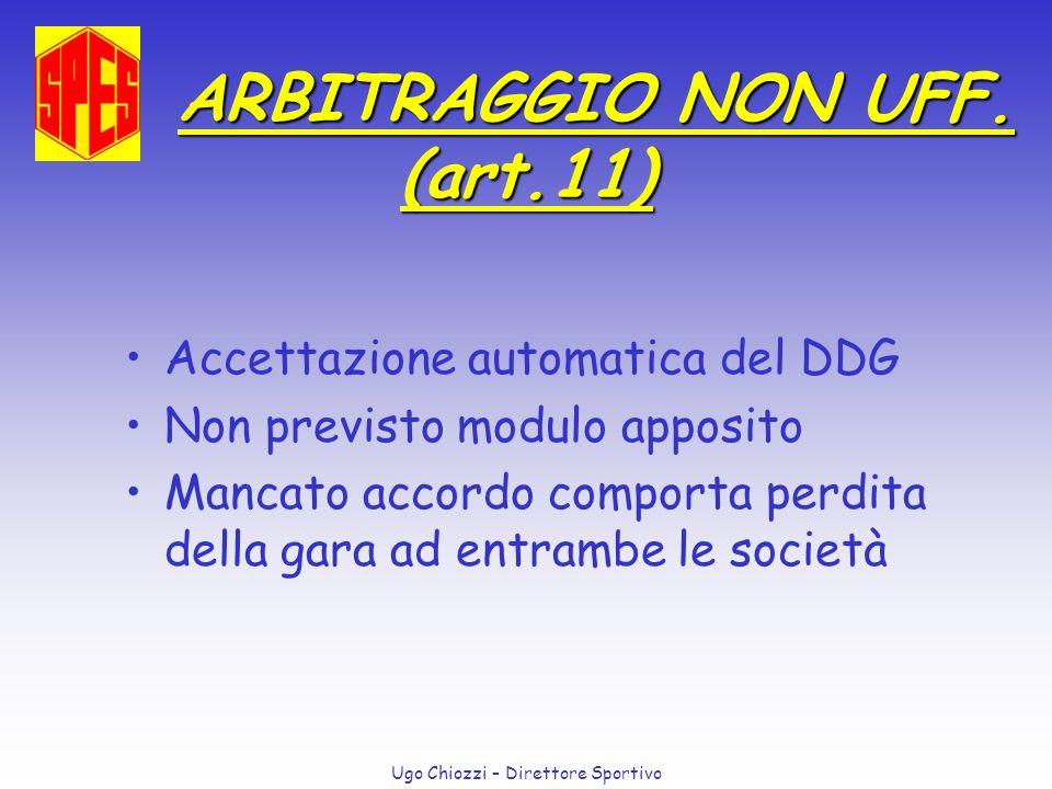 ARBITRAGGIO NON UFF. (art.11)