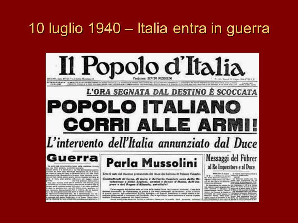 10 luglio 1940 – Italia entra in guerra