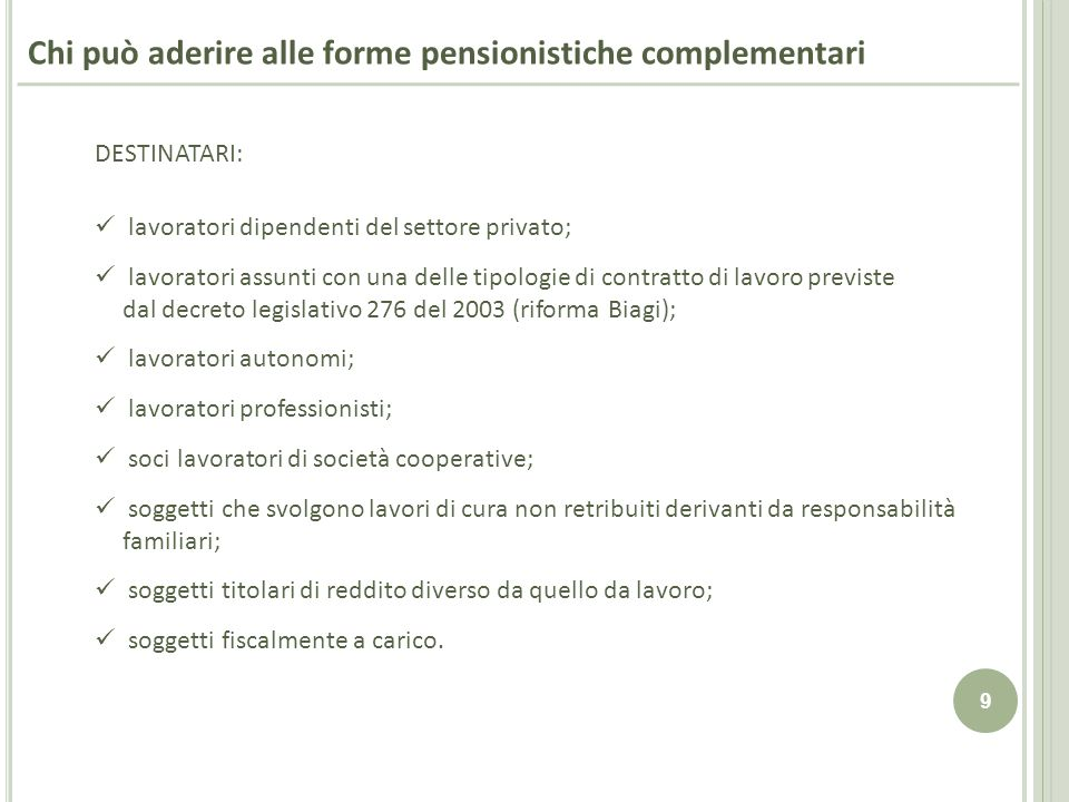 Chi può aderire alle forme pensionistiche complementari