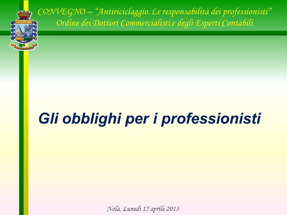 Gli obblighi per i professionisti