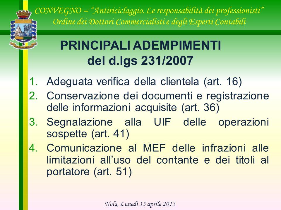PRINCIPALI ADEMPIMENTI del d.lgs 231/2007
