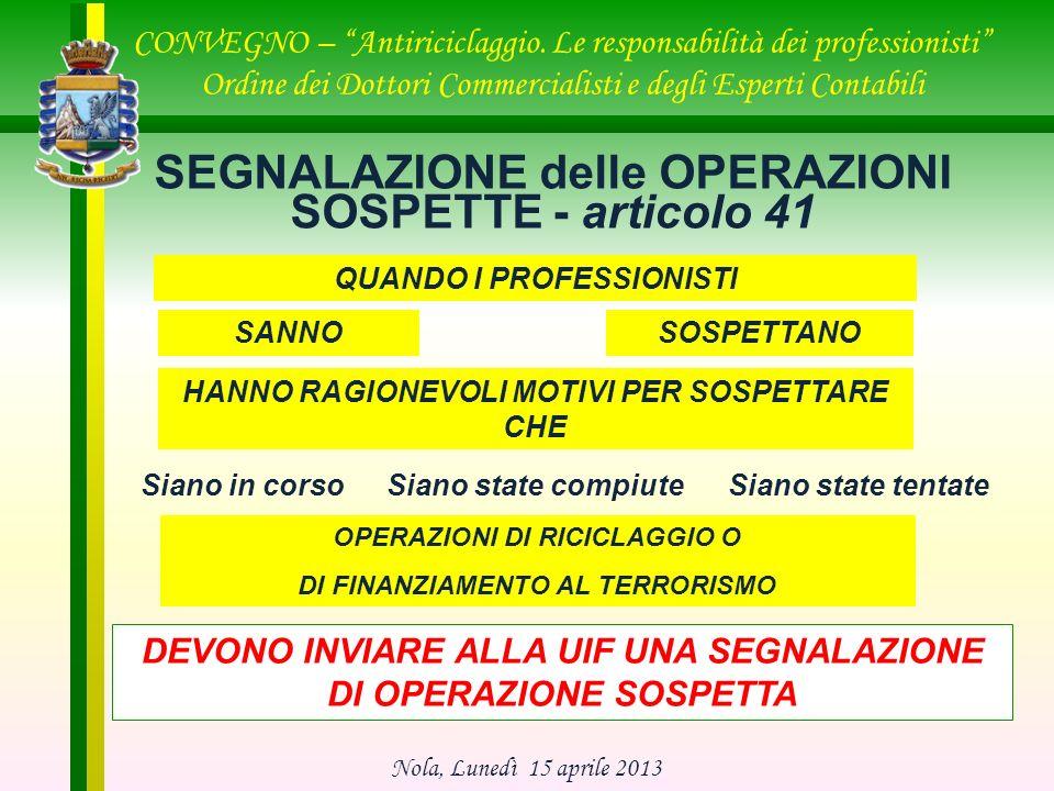 SEGNALAZIONE delle OPERAZIONI SOSPETTE - articolo 41