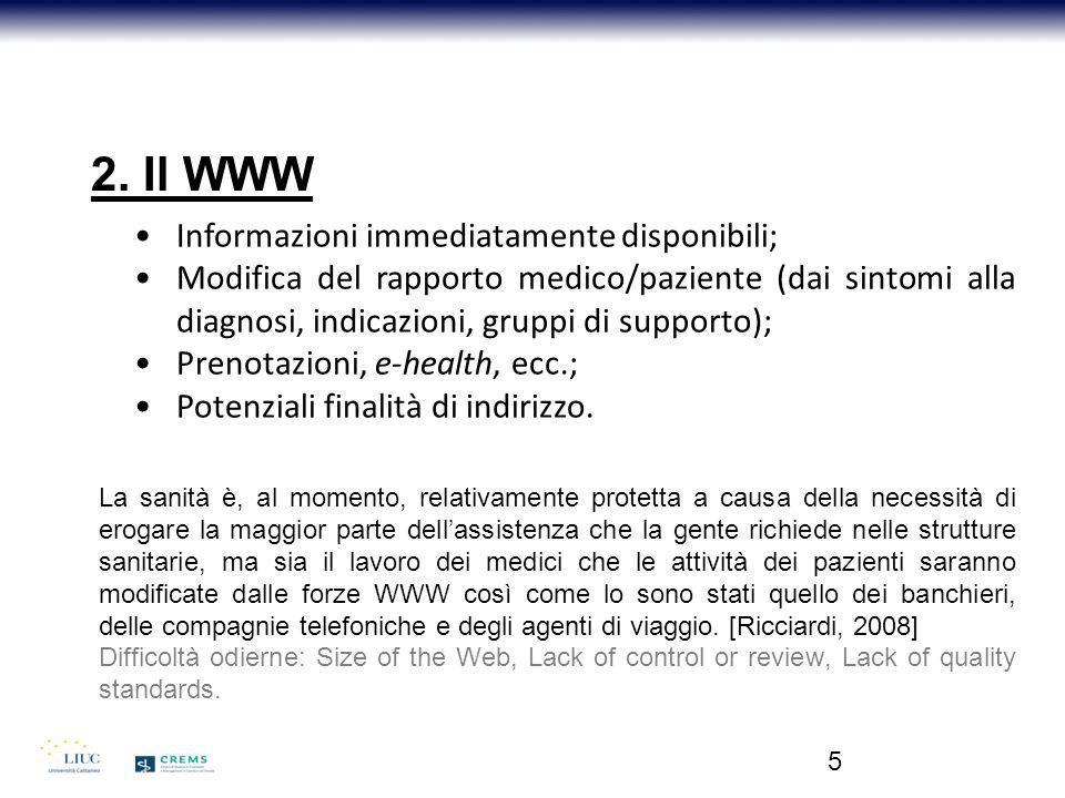 2. Il WWW Informazioni immediatamente disponibili;